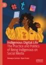 Indigenous Digital Life