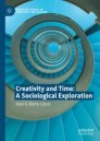 Creativity and Time: A Sociological Exploration
