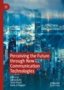 Perceiving the Future through New Communication Technologies