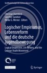 Logical Empiricism, Life Reform, and the German Youth Movement