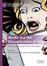 Media and the Dissemination of Fear