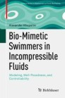 Bio-Mimetic Swimmers in Incompressible Fluids