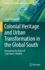 Colonial Heritage and Urban Transformation in the Global South