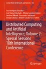 Distributed Computing and Artificial Intelligence, Volume 2: Special Sessions 18th International Conference