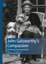 John Galsworthy's Compassion