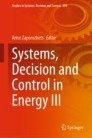 Systems, Decision and Control in Energy III