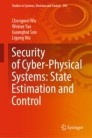 Security of Cyber-Physical Systems: State Estimation and Control