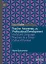 Teacher Awareness as Professional Development