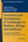 Innovations and Developments of Technologies in Medicine, Biology and Healthcare