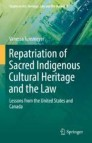 Repatriation of Sacred Indigenous Cultural Heritage and the Law
