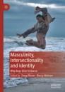 Masculinity, Intersectionality and Identity