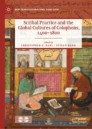 Scribal Practice and the Global Cultures of Colophons, 1400–1800