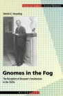 Gnomes in the Fog