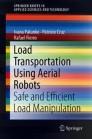Load Transportation Using Aerial Robots