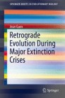 Retrograde Evolution During Major Extinction Crises