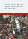 Atlantic Politics, Military Strategy and the French and Indian War