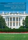Presidential Healthcare Reform Rhetoric