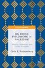 On Doing Fieldwork in Palestine