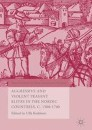 Aggressive and Violent Peasant Elites in the Nordic Countries, C. 1500-1700