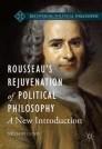 Rousseau's Rejuvenation of Political Philosophy