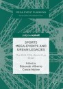 Sports Mega-Events and Urban Legacies