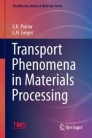 Transport Phenomena in Materials Processing