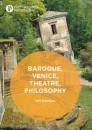 Baroque, Venice, Theatre, Philosophy