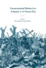 Unconventional Warfare from Antiquity to the Present Day