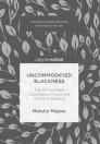 Uncommodified Blackness