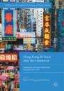 Hong Kong 20 Years after the Handover
