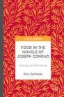 Food in the Novels of Joseph Conrad