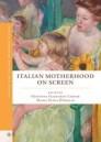 Italian Motherhood on Screen