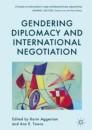 Gendering Diplomacy and International Negotiation