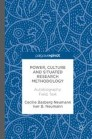 Power, Culture and Situated Research Methodology