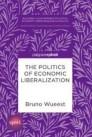 The Politics of Economic Liberalization