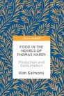 Food in the Novels of Thomas Hardy