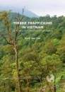Timber Trafficking in Vietnam