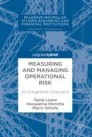 Measuring and Managing Operational Risk