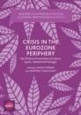 Crisis in the Eurozone Periphery