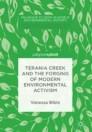 Terania Creek and the Forging of Modern Environmental Activism