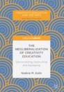 The Neoliberalization of Creativity Education