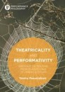 Theatricality and Performativity