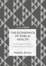The Economics of Public Health