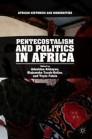 Pentecostalism and Politics in Africa