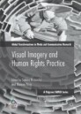 Visual Imagery and Human Rights Practice