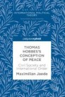 Thomas Hobbes's Conception of Peace