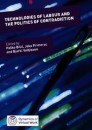 Technologies of Labour and the Politics of Contradiction