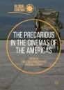 The Precarious in the Cinemas of the Americas