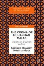 The Cinema of Muhammad Malas