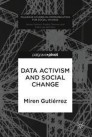 Data Activism and Social Change